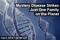 Mystery Disease Strikes Just One Family on the Planet