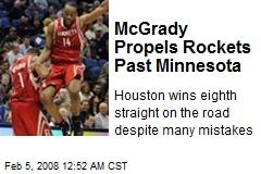 McGrady Propels Rockets Past Minnesota