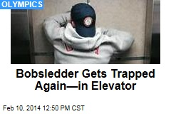 Bobsledder Gets Trapped Again—in Elevator