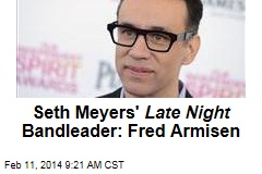 Seth Meyers' Late Night Bandleader: Fred Armisen