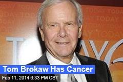 Tom Brokaw Has Cancer