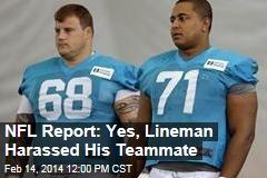 NFL Report: Yes, Lineman Harassed His Teammate