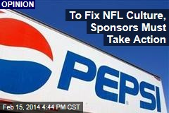To Fix NFL Culture, Sponsors Must Take Action