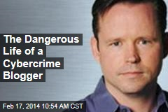 The Dangerous Life of a Cybercrime Blogger