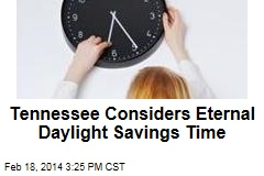 Tennessee Bill Would Stop Changing the Clocks
