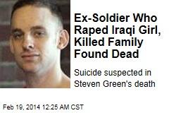 Ex-GI Who Raped Iraqi, Killed Family Found Dead