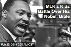 MLK's Kids Battle Over His Nobel, Bible
