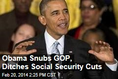 Obama Snubs GOP, Ditches Social Security Cuts