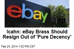 Icahn: eBay Brass Should Resign Out of 'Pure Decency'