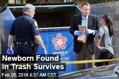 Newborn Found in Trash Survives