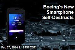 Boeing's New Smartphone Self-Destructs
