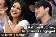 Ashton Kutcher, Mila Kunis Engaged