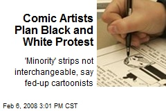 Comic Artists Plan Black and White Protest