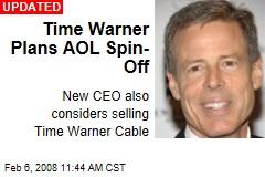Time Warner Plans AOL Spin-Off