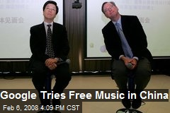 Google Tries Free Music in China