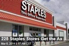 225 Staples Stores Get the Ax