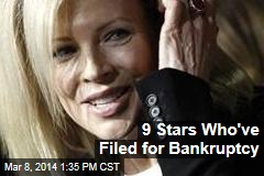 9 Stars Who've Filed for Bankruptcy