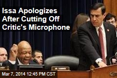 Issa Apologizes After House Snub