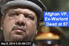 Afghan VP Dead at 57