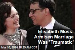 Elisabeth Moss: Armisen Marriage Was 'Traumatic'