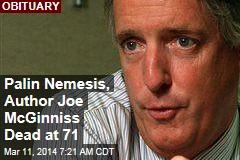 Author Joe McGinniss Dead at 71