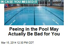Turns Out Peeing in the Pool May Actually Be Bad for You