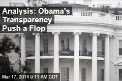 Analysis: Obama's Transparency Push a Flop