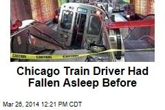 Chicago Train Driver Admits Dozing Off