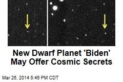 New Dwarf Planet 'Biden' May Offer Cosmic Secrets