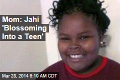 Mom: Jahi 'Blossoming Into a Teen'