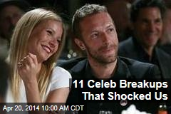 11 Celeb Breakups That Shocked Us