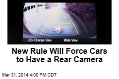 New Rule Will Force Cars to Have a Rear Camera