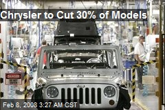 Chrysler to Cut 30% of Models