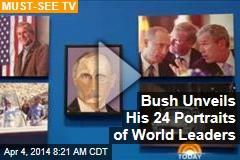 Bush Unveils His 24 Portraits of World Leaders