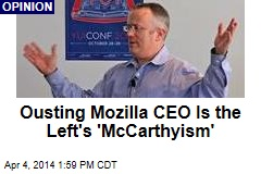Ousting Mozilla CEO Is the Left's 'McCarthyism'