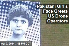What US Drone Operators See in Pakistan: a Girl's Face