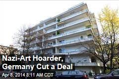 Nazi-Art Hoarder, Germany Cut a Deal