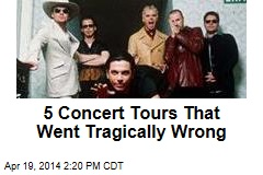 5 Concert Tours That Went Tragically Wrong