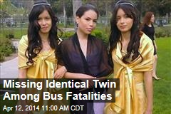 Missing Identical Twin Among Bus Fatalities