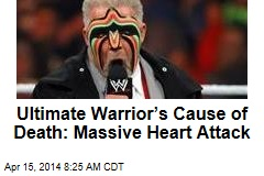 Ultimate Warrior's Cause of Death: Massive Heart Attack