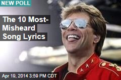 The 10 Most- Misheard Song Lyrics