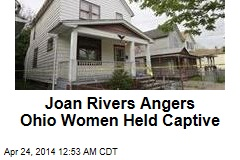 Joan Rivers Angers Ohio Women Held Captive