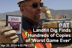 Landfill Dig Finds Hundreds of Copies of 'Worst Game Ever'