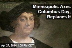 Minneapolis Axes Columbus Day, Replaces It