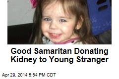 Good Samaritan Donating Kidney to Young Stranger
