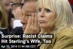 Surprise: Racist Claims Hit Sterling's Wife, Too
