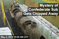 Mystery of Confederate Sub Gets Chipped Away