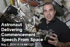 Astronaut Delivering Commencement Speech From Space