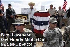 Lawmaker Wants Bundy Militia Out