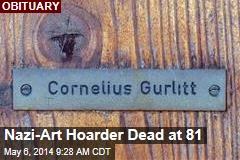 Nazi-Art Hoarder Dead at 81